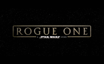 "Трейлер фильма ""Rogue One: A Star Wars Story"""